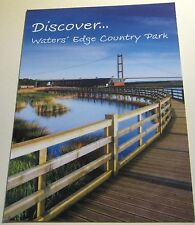 Advertising Tourism Discover Waters' Edge Country Park - unposted