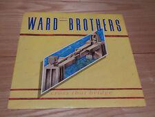 "The Ward Brothers - Cross That Bridge 7"" single - siren37 - EXC"