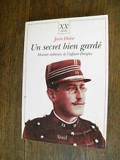 Un secret bien gardé Histoire militaire de l'affaire Dreyfus / Jean Doise