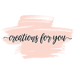 Creations for You
