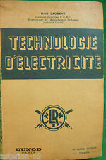 TECHNOLOGIE D'ELECTRICITE PRODUCTION TRANSFORMATION R.LAURENT