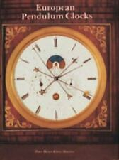 European Pendulum Clocks by Heuer, Peter