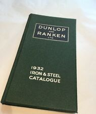 VINTAGE 1932 DUNLOP & RANKEN IRON STEEL STOCKHOLDERS PRODUCTS CATELOGUE LEEDS
