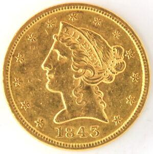 1843 $5 American Liberty Half Eagle 0.9000 Gold Coin US Pre Civil War Bullion