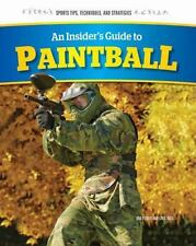 Power Bob/ Roza Greg-An Insider`S Guide To Paintball  BOOK NEW