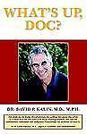 What's Up Doc?, General, Home & Community Care, David P. Kalin, M.D. M.P.H., Ver