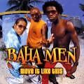 Baha Men - Move It Like This /4