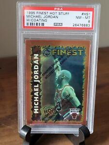 1995 FINEST - MICHAEL JORDAN HOT STUFF #HS1 - PSA 8 Graded NM/MT Insert! HOT 🔥