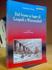 Lamberto Prete - DI FRONTE AI LAGER DI LEOPOLI E WIETZENDORF - 1994