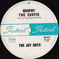 Joy Boys ORIG OZ 45 Murphy the surfie VG+ 63 Festival FK471 OZ surf instrumental