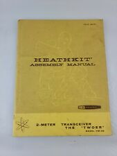 HEATHKIT 2-METER TRANSCEIVER THE TWOER HW-30 ASSEMBLY MANUAL