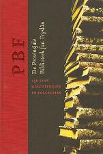 PROVINSJALE BIBLIOTEEK FAN FRYSLAN - 150 JAAR - Jacob van Sluis (Redactie)