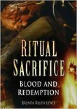 Ritual Sacrifice: Blood and Vengeance by Brenda Ralph Lewis (Paperback, 2007)