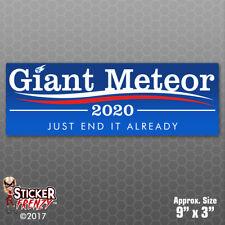 Giant Meteor 2020 Sticker - Funny Political Bumper Vinyl Decal Car Window #FS679
