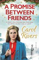 A Promise Between Friends, Rivers, Carol, Very Good Book