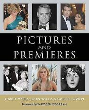 Pictures and Premieres by Harry Myers, John Willis, Gareth Owen