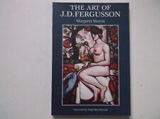 J.D. FERGUSSON SCOTTISH COLOURIST ARTIST PAINTER BIOGRAPHY MARGARET MORRIS