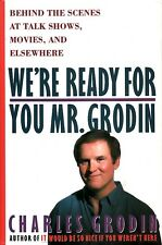 WE'RE READY FOR YOU, MR. GRODIN ~ Charles Grodin ~ HC Show Business Memoir