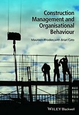 Construction Management and Organisational Behaviour by Rhoden, Cato New+=