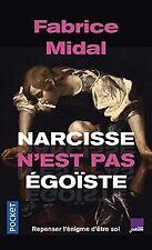 Narcisse n'est pas égoïste von MIDAL, Fabrice   Buch   Zustand sehr gut