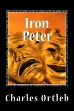 Iron Peter: A Year in the Mythopoetic Life of New York City-ExLibrary