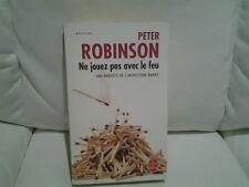 peter Robinson ne jouez pas avec le feu