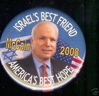John McCAIN 2008 pin ISRAEL best friend Judaism Hebrew Campaingn pinback button