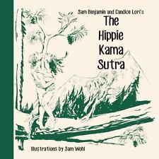 The Hippie Kama Sutra - VeryGood - Benjamin, Sam - Hardcover