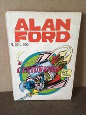 ALAN FORD N. 36 Il Centurione CORNO 1972 Magnus ORIGINALE 1^ ED. B/O