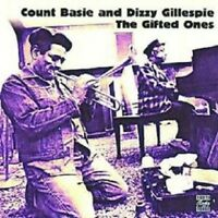 COUNT/GILLESPIE,DIZZY BASIE - THE GIFTED ONES  CD NEW+