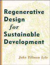 Regenerative Design for Sustainable Development by John Tillman Lyle Paperback