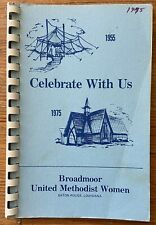 Vintage 1975 Celebrate With Us! Cookbook Broadmoor Church Baton Rouge Louisiana