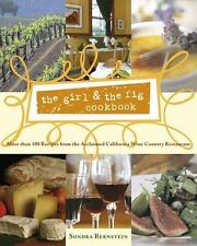 The Girl and the Fig Cookbook : More Than 100 Recipes from the Acclaimed Califor