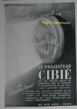 PUBLICITE CIBIE PROJECTEUR ANTI BROUILLARD PHARE DE 1941 FRENCH AD PUB