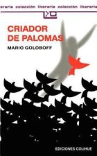 Criador de Palomas by Mario Goloboff (1997, Paperback)