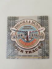 Brooks & Dunn Neon Circus And Wild West Show Tour Tracks Limited Edition NEW