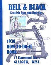 Bell & Black 1930 Scottish Gun Catalog