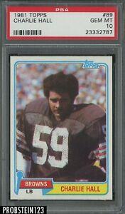 1981 Topps Football #89 Charlie Hall Cleveland Browns PSA 10 GEM MINT