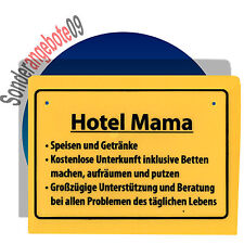 lustiges SCHILD - Hotel Mama !!!! - Schilder Sprüche lustiger Spruch lustige