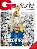GUERIN SPORTIVO 2010/1 GS STORIE AZZURRO 100 ITALIA @@