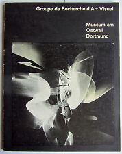 Groupe de recherche d'art visuel. Musée le Ostwall Dortmund, 1968