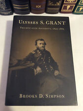 Ulysses S. Grant: Triumph Over Adversity, 1822-1865 by Brooks D. Simpson - HC