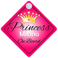 Princess Milana On Board Personalised Girl Car Sign Child Gift 001