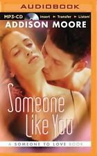 Someone to Love: Someone Like You 2 by Addison Moore (2015, MP3 CD, Unabridged)