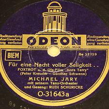 "MICHAEL JARY & RUDI SCHURICKE ""Per eine Notte completo Bliss"" ODEON 78rpm 10"""
