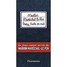 Bordat Josselin - Papy, tatie et moi - Le faux carnet secret de Marion Maréchal-