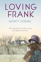 Loving Frank, Horan, Nancy, Very Good Book