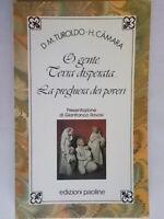 O gente terra disperata La preghiera dei poveriTuroldo Camara poesia religione