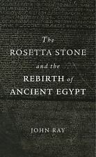 The Rosetta Stone and the Rebirth of Ancient Egypt (Paperback or Softback)