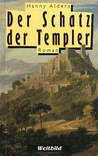 DER SCHATZ DER TEMPLER - Roman von Hanny Alders - BUCH